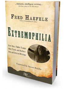 Extremophilia - by Fred Haefele