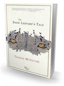 The Snow Leopard's Tale - by Thomas McIntyre
