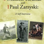 """5 Memoir Rounds with 1 Paul Zarzyski,"" Available for Free Download"