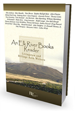 An Elk River Books Reader: Livingston and Billings Area Writers